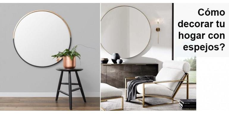 ¿Cómo Decorar tu hogar con Espejos?