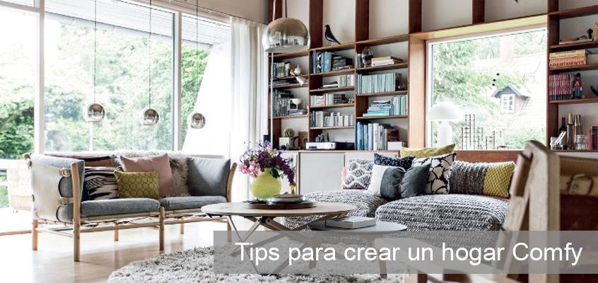Tips para crear un Hogar Comfy